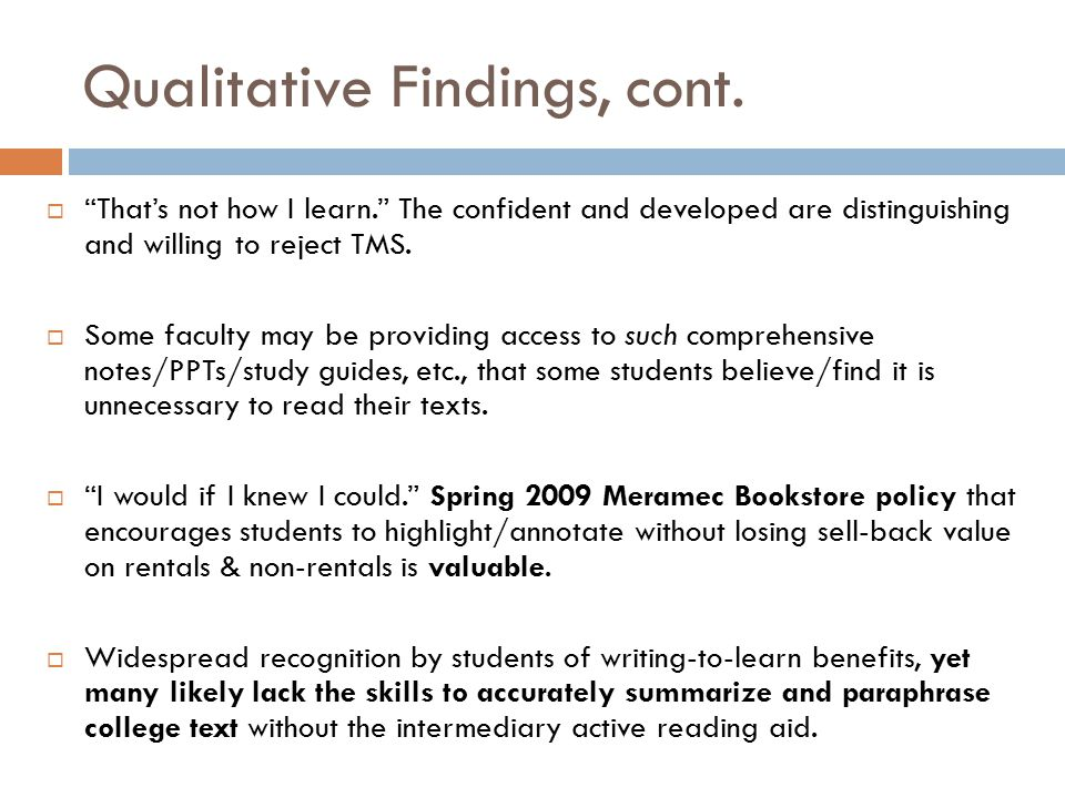Qualitative Findings, cont.