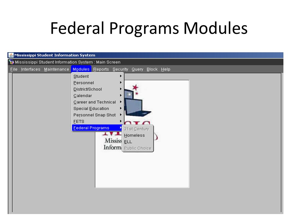 Federal Programs Modules