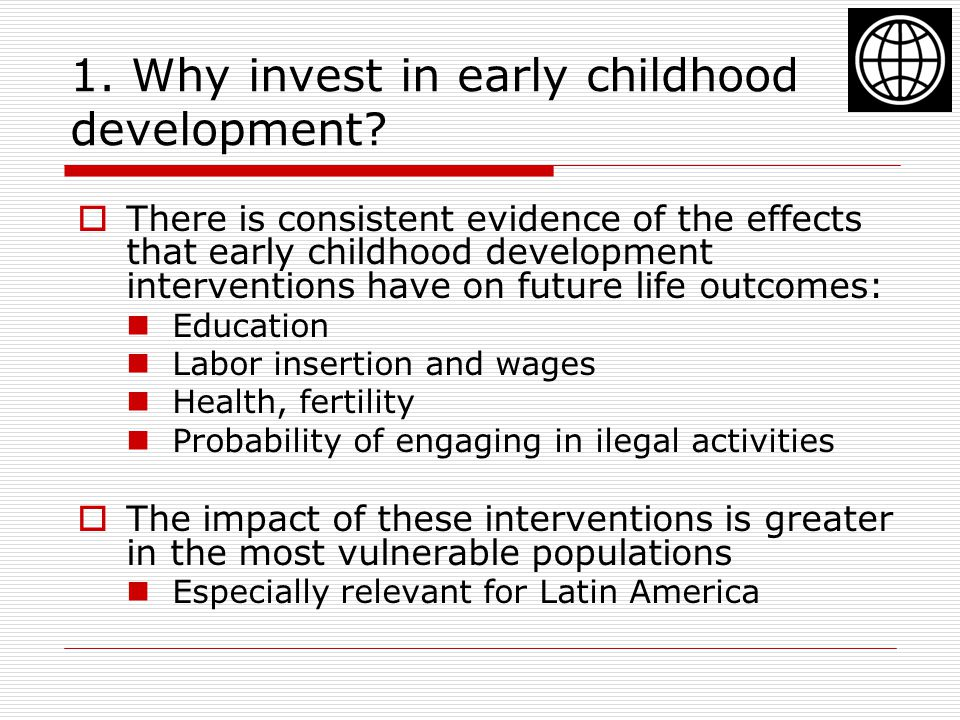 1.Why invest in early childhood development.