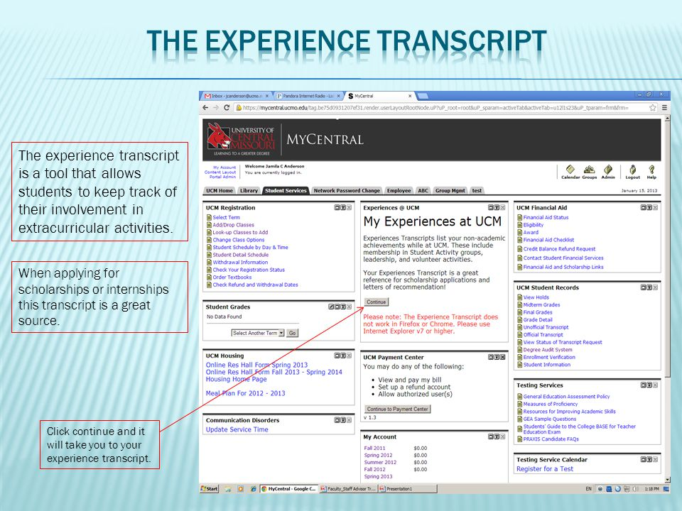Click continue and it will take you to your experience transcript. The experience transcript is a tool that allows students to keep track of their inv
