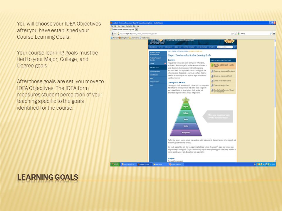 You will choose your IDEA Objectives after you have established your Course Learning Goals.