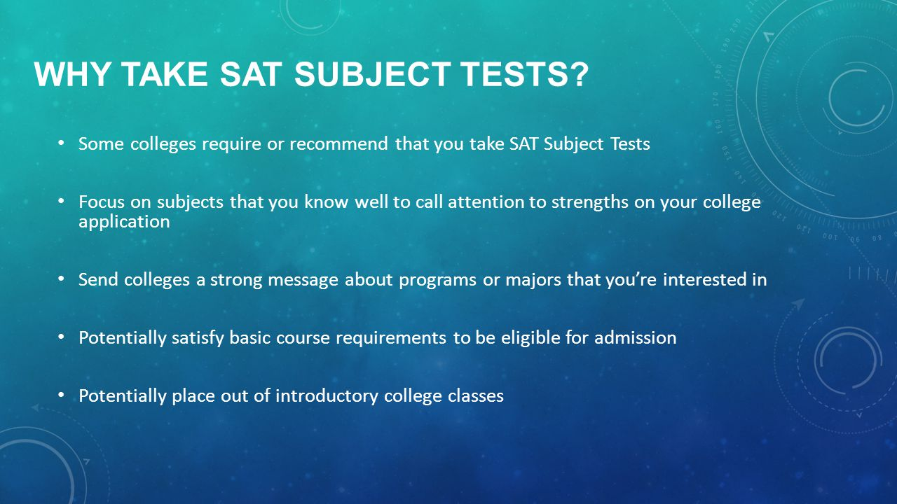 WHY TAKE SAT SUBJECT TESTS.
