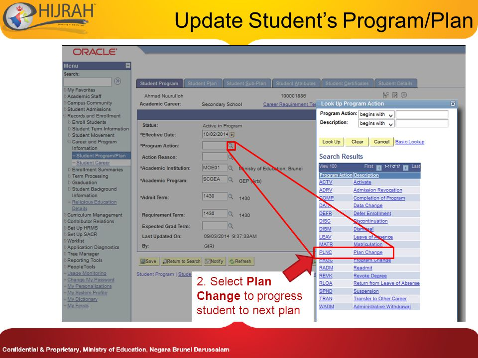 2. Select Plan Change to progress student to next plan Update Student's Program/Plan