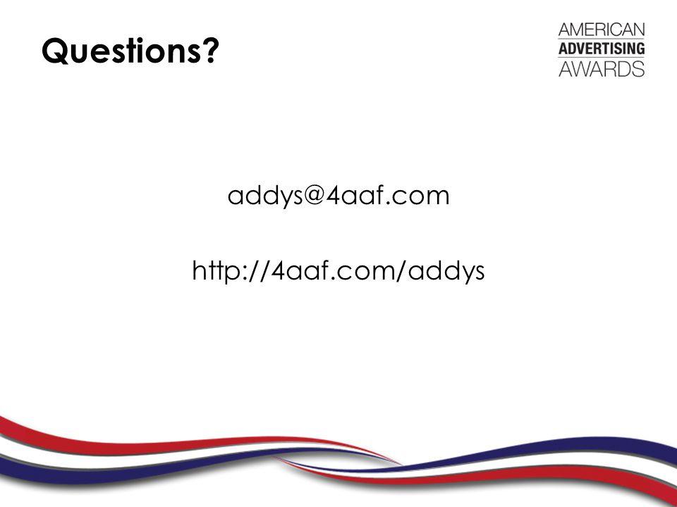 Questions addys@4aaf.com http://4aaf.com/addys