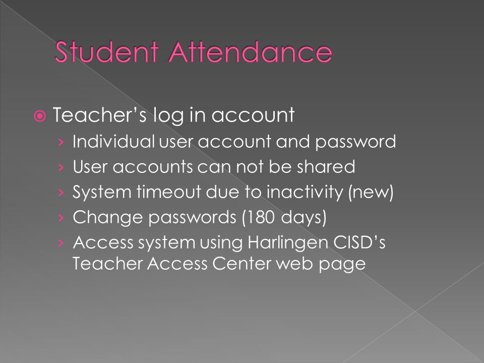  Teacher's log in account › Individual user account and password › User accounts can not be shared › System timeout due to inactivity (new) › Change