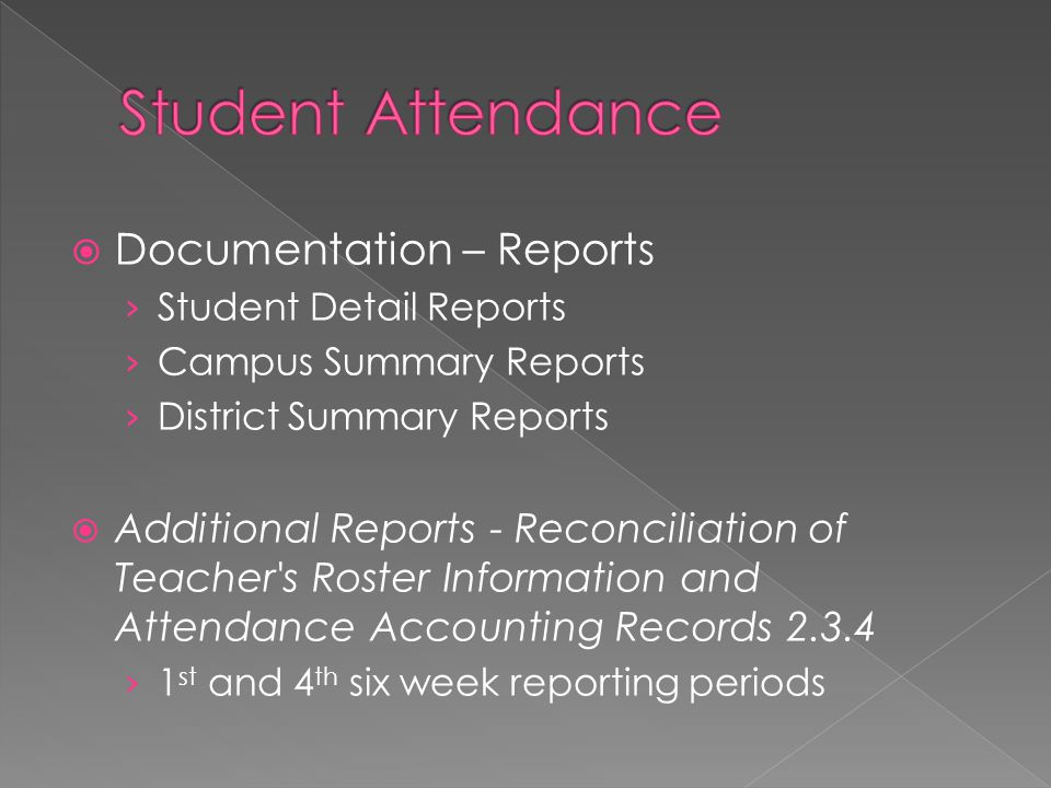  Documentation – Reports › Student Detail Reports › Campus Summary Reports › District Summary Reports  Additional Reports - Reconciliation of Teache