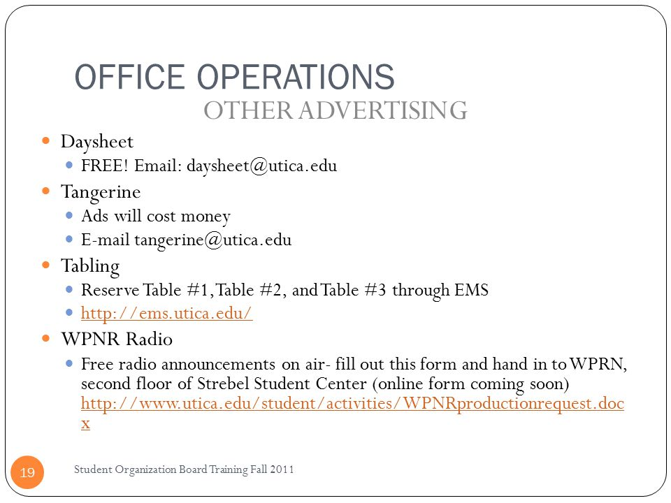 OFFICE OPERATIONS Student Organization Board Training Fall 2011 19 Daysheet FREE.