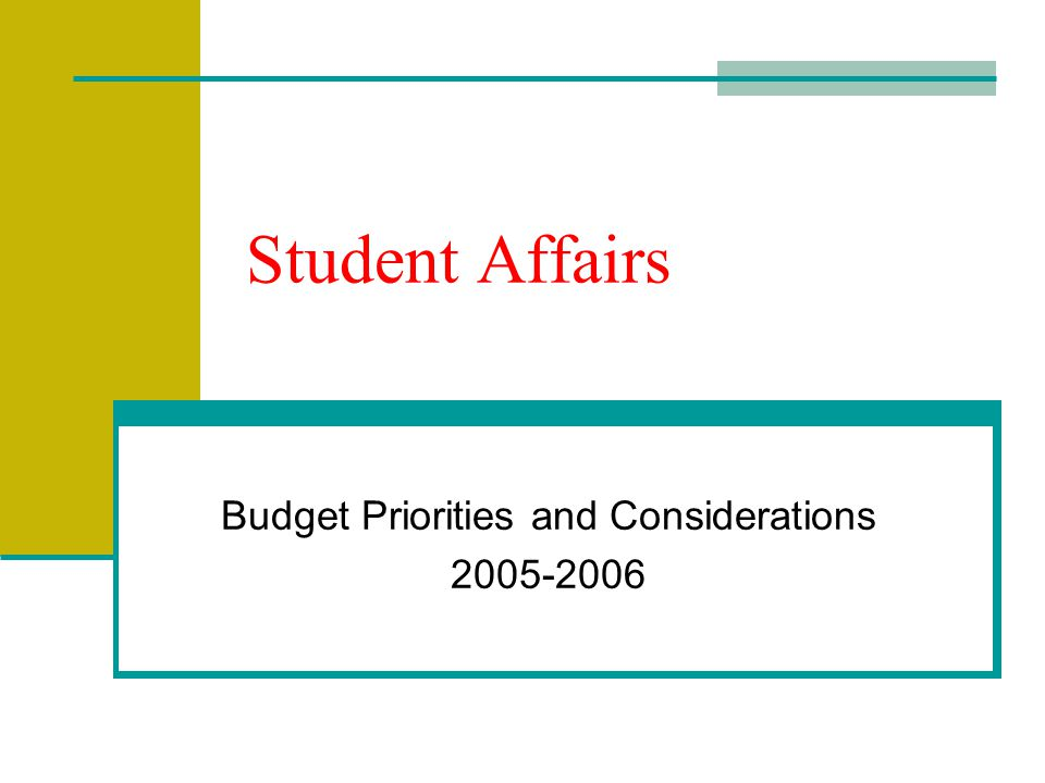 Student Affairs Budget Priorities and Considerations