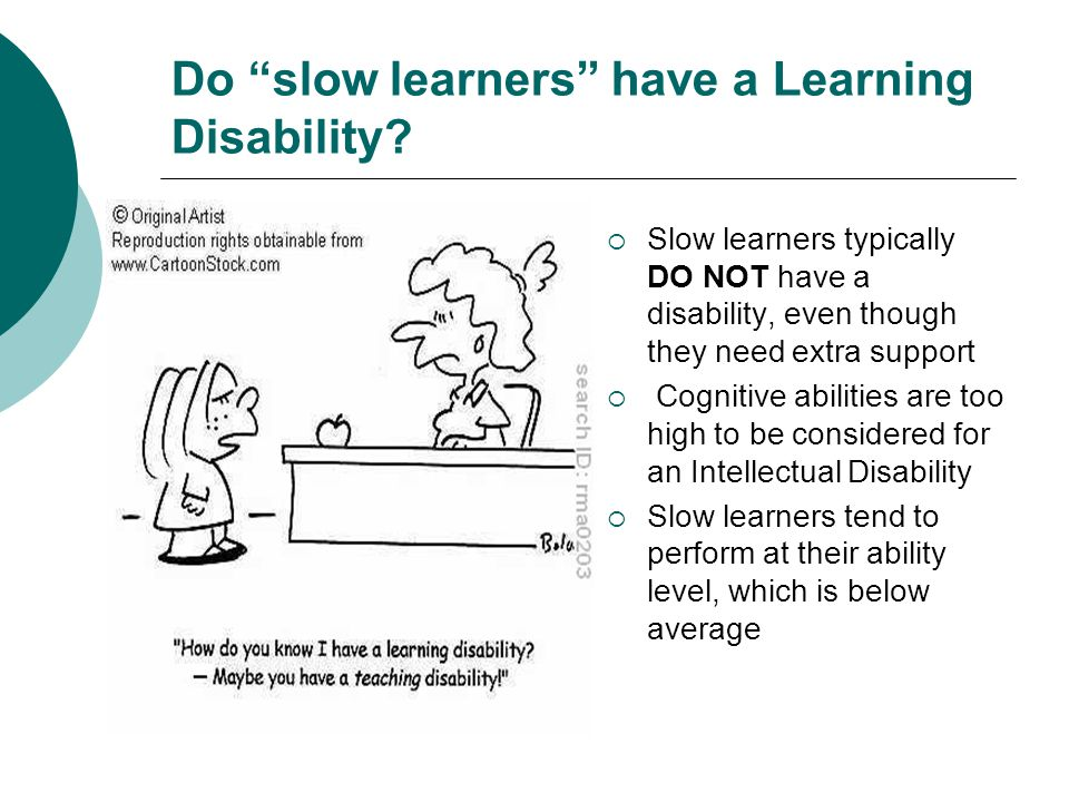 Do slow learners have a Learning Disability.