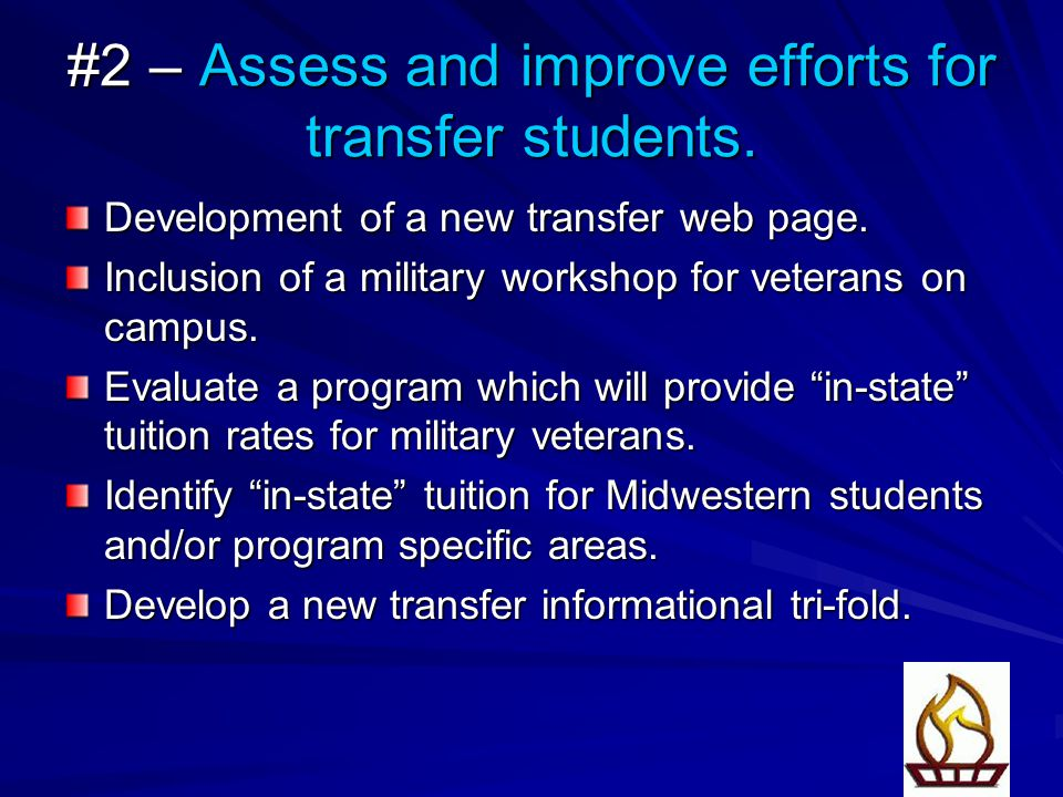 #2 – Assess and improve efforts for transfer students.