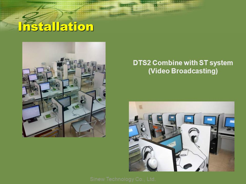 Sinew Technology Co., Ltd. Installation DTS2 Combine with ST system (Video Broadcasting)