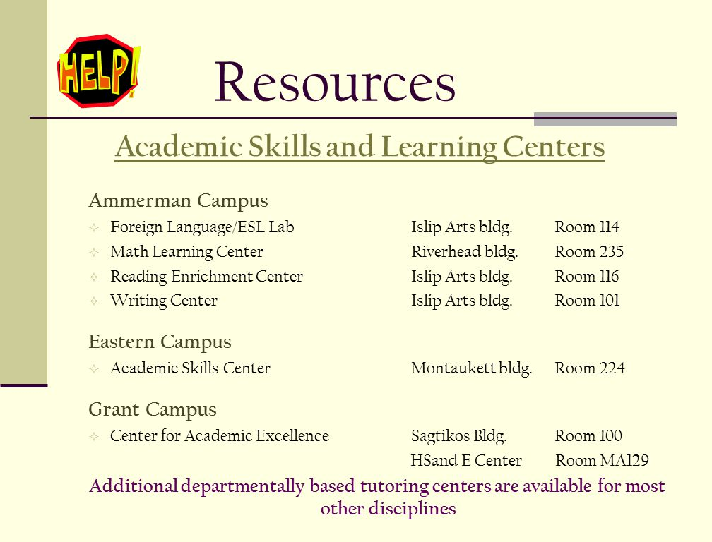 Resources Academic Skills and Learning Centers Ammerman Campus  Foreign Language/ESL LabIslip Arts bldg.