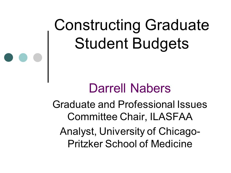 Overview of Presentation… What is a student budget.