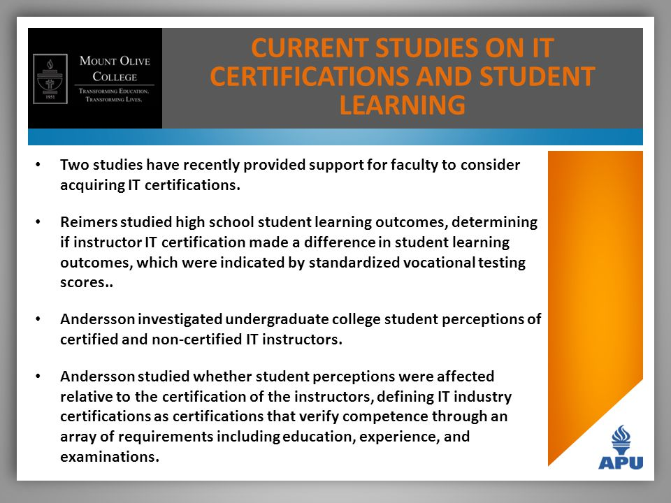 Two studies have recently provided support for faculty to consider acquiring IT certifications.