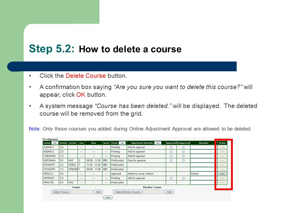 Step 5.2: How to delete a course Click the Delete Course button.