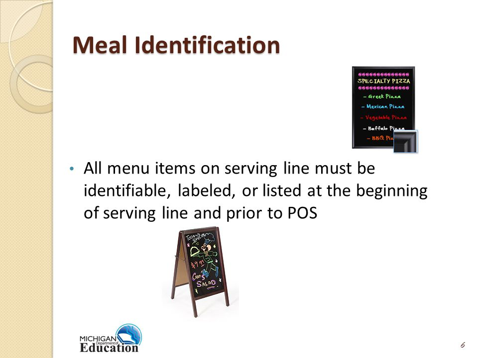 Training and Signage Schools must identify food items that constitute a reimbursable meal at or near beginning of line Schools using OVS must identify what students must select as part of a reimbursable meal Staff at the Point of Service and serving line must be trained on what constitutes a reimbursable meal: Example: Knowing if duplicate items are allowed Example: Recognizing appropriate serving sizes 7