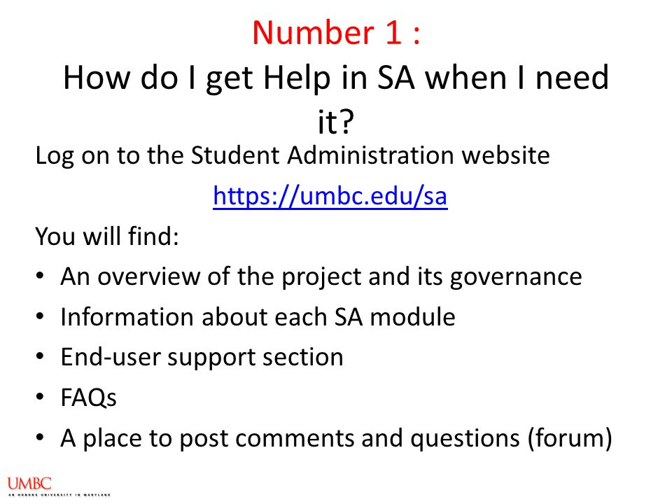Number 1 : How do I get Help in SA when I need it.