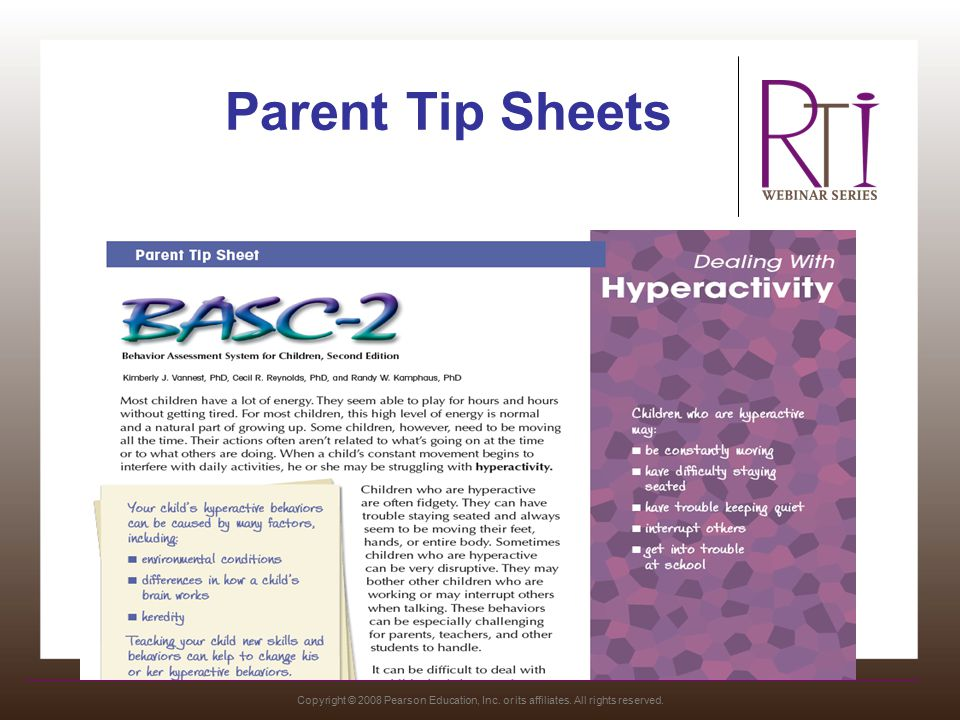 Copyright © 2008 Pearson Education, Inc. or its affiliates. All rights reserved. Parent Tip Sheets