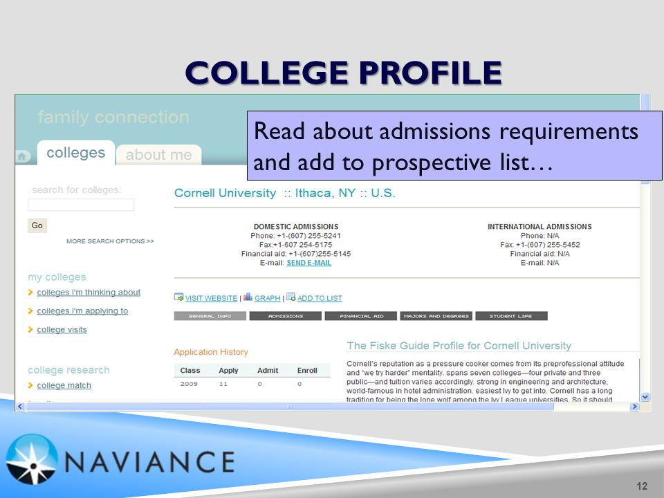 COLLEGE PROFILE 12 Read about admissions requirements and add to prospective list…