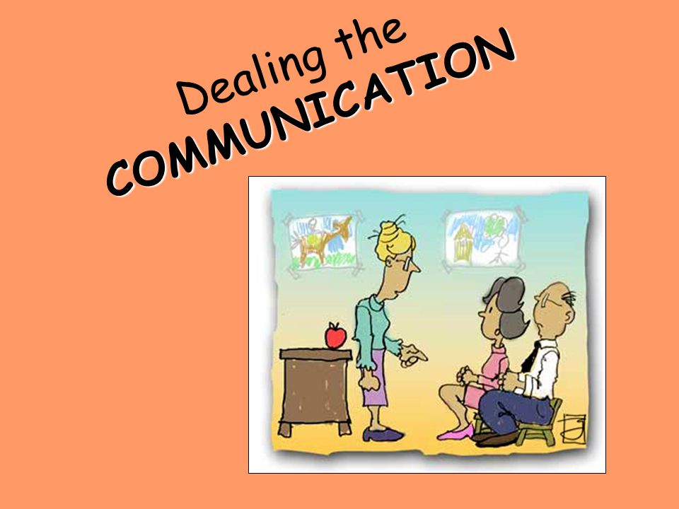 COMMUNICATION Dealing the COMMUNICATION