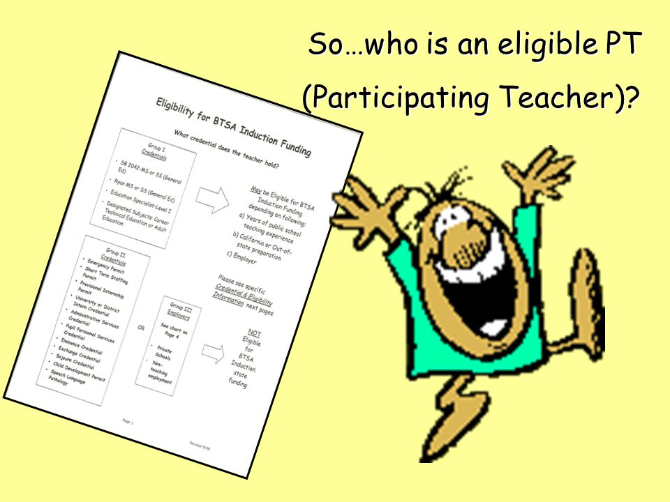 So…who is an eligible PT (Participating Teacher)