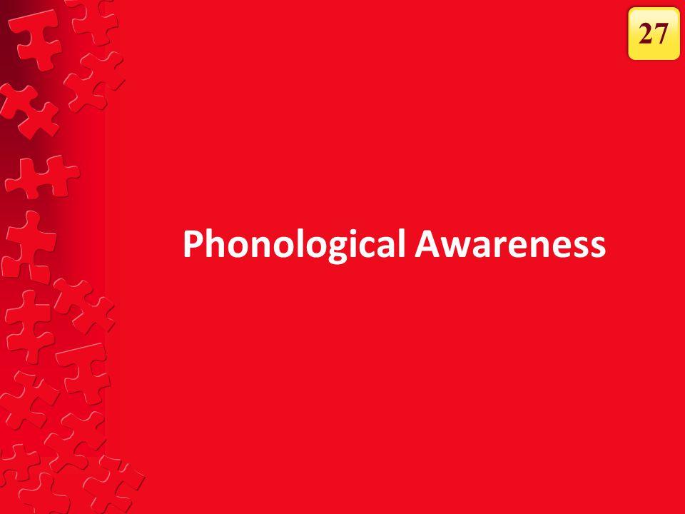 Phonological Awareness 27