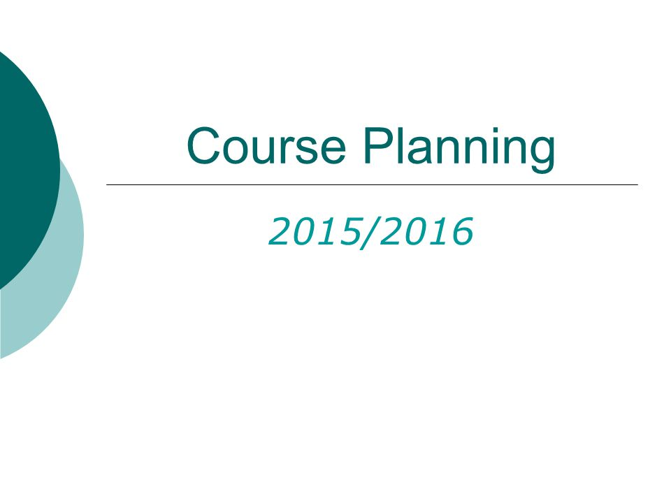 Course Planning 2015/2016