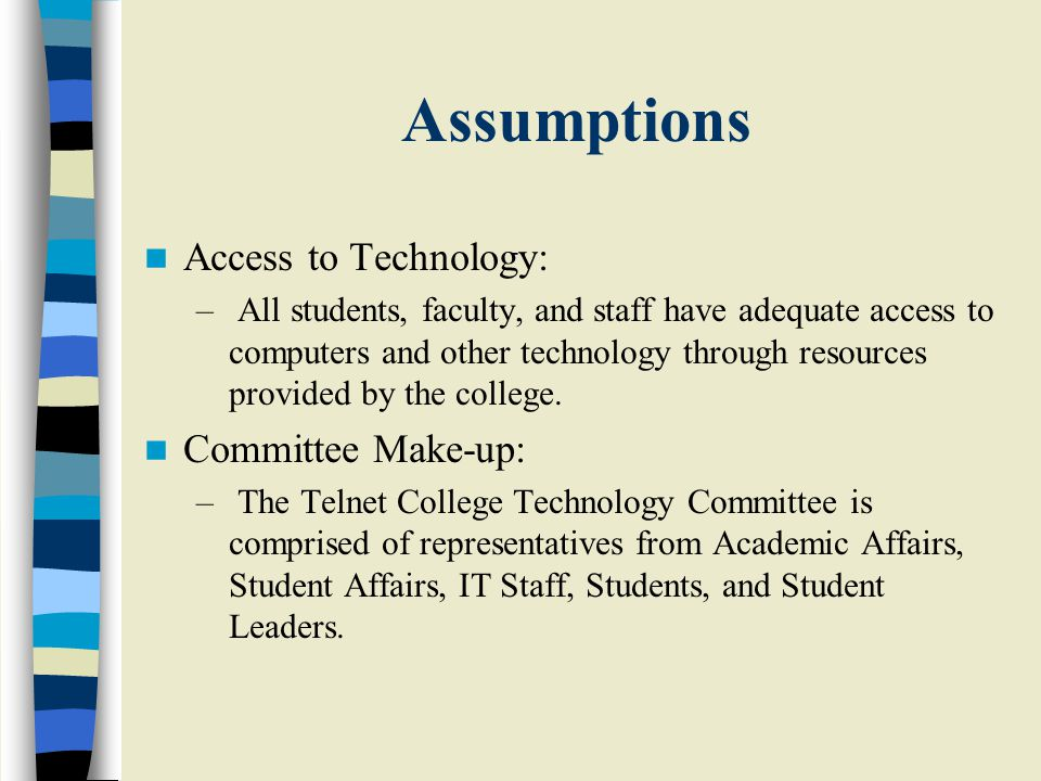 Limitations Implementation of the portal site may be hindered by the interests of various departments on campus.