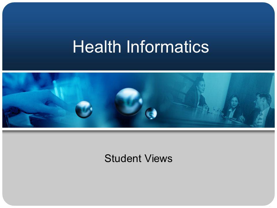 Health Informatics Student Views
