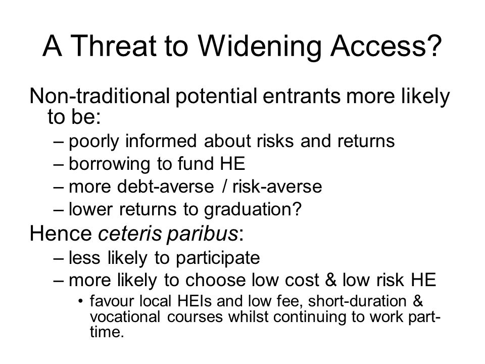 A Threat to Widening Access.