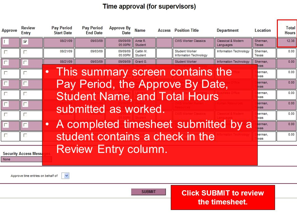 After rejecting or approving a timesheet, this will be the next screen. Click OK.