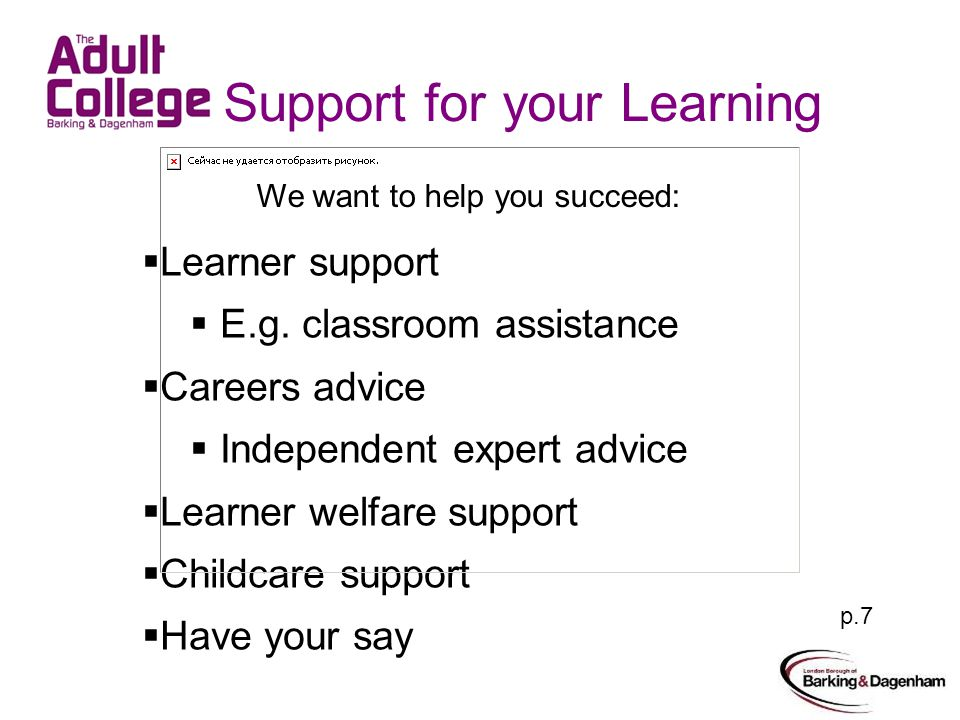 Support for your Learning  Learner support  E.g.