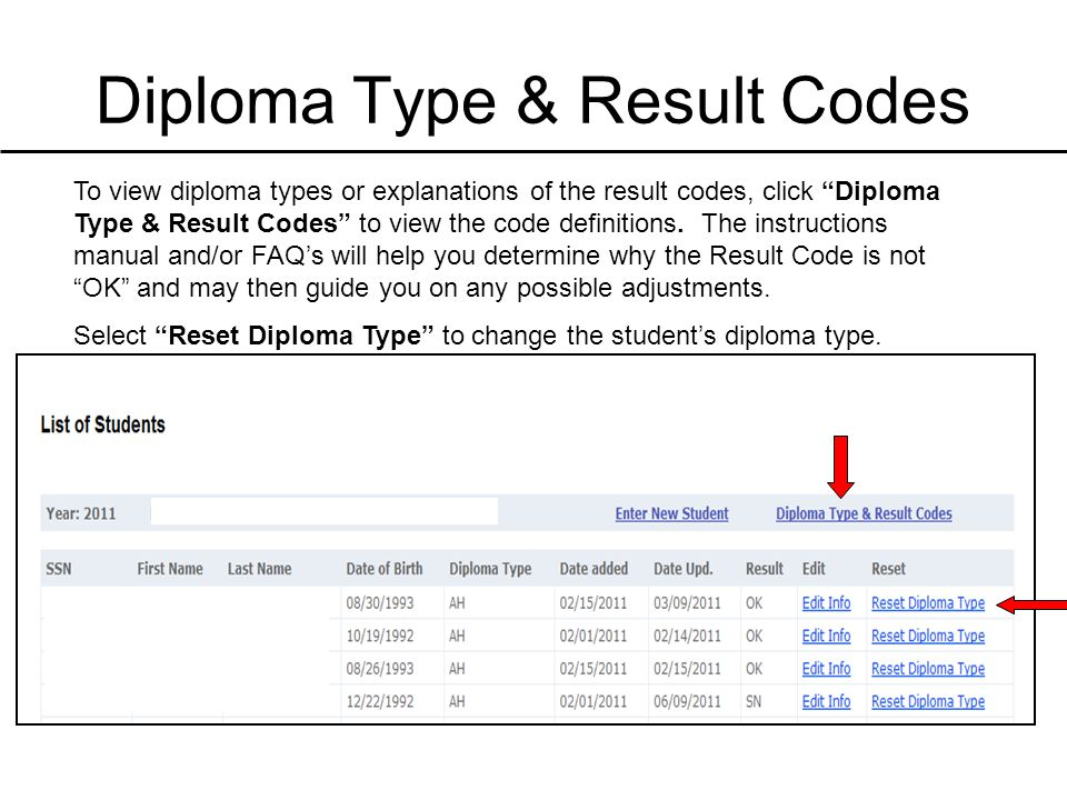"""Diploma Type & Result Codes To view diploma types or explanations of the result codes, click """"Diploma Type & Result Codes"""" to view the code definition"""