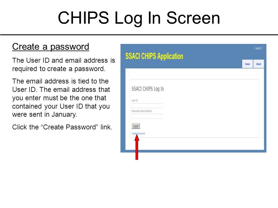 Create a Password Type in the User ID Type in the user's email address Click the Create button