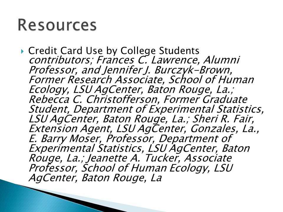  Credit Card Use by College Students contributors; Frances C.