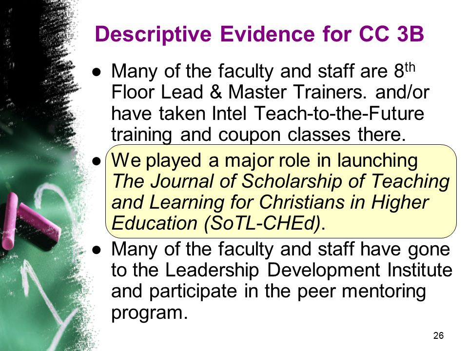 26 Descriptive Evidence for CC 3B ●Many of the faculty and staff are 8 th Floor Lead & Master Trainers.