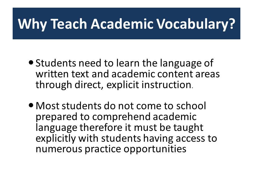 Why Teach Academic Vocabulary.