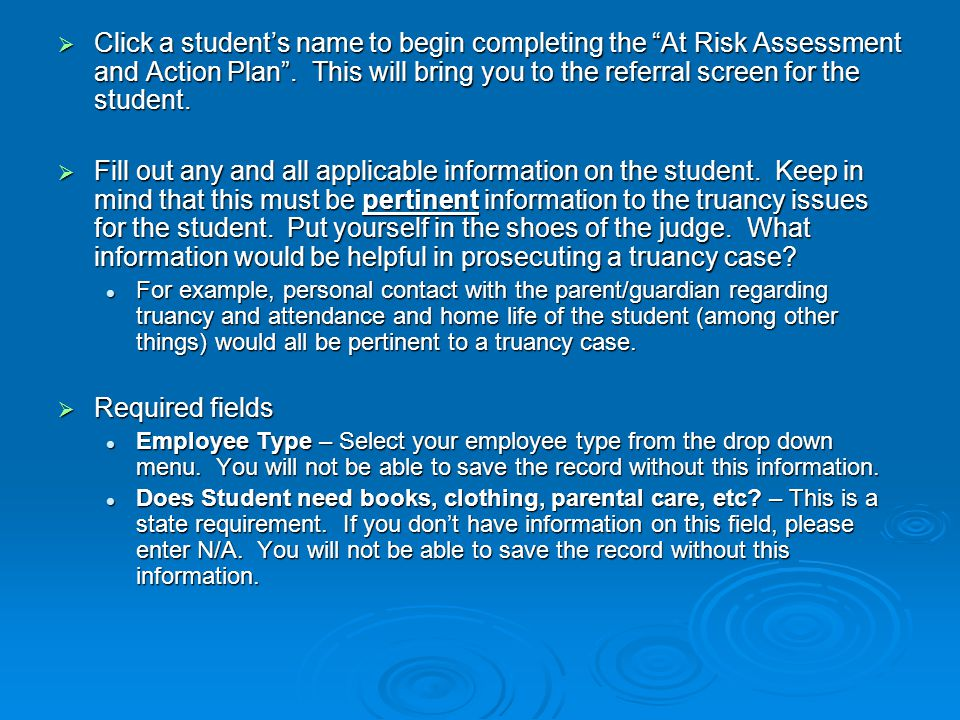  Click a student's name to begin completing the At Risk Assessment and Action Plan .