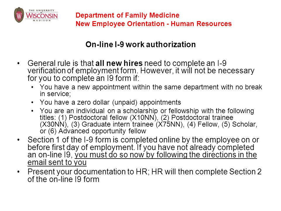 Department of Family Medicine New Employee Orientation - Human Resources On-line I-9 work authorization General rule is that all new hires need to com