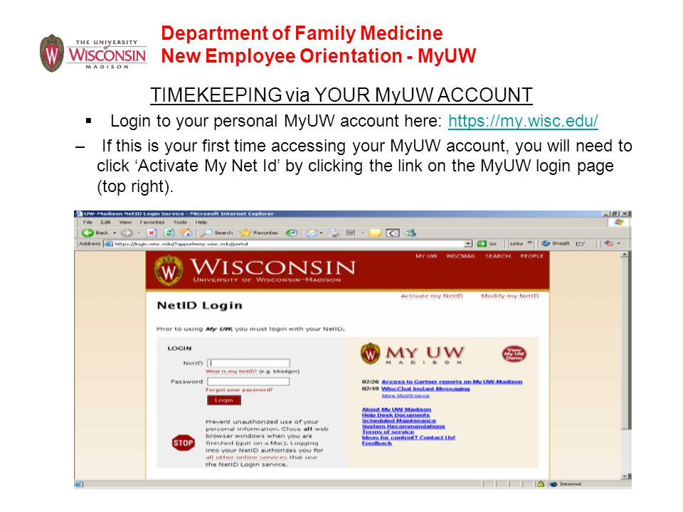 Department of Family Medicine New Employee Orientation - MyUW TIMEKEEPING via YOUR MyUW ACCOUNT  Login to your personal MyUW account here: https://my
