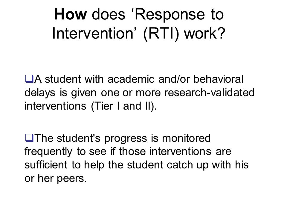 How does 'Response to Intervention' (RTI) work.