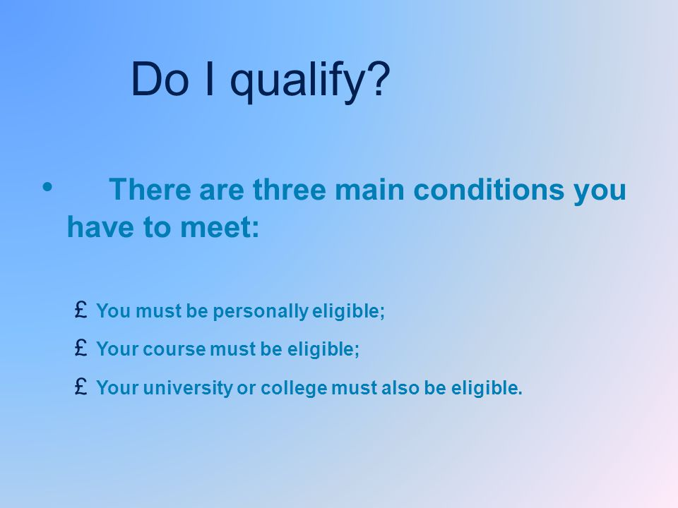 Do I qualify.