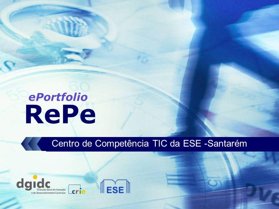 RePe Centro de Competência TIC da ESE -Santarém ePortfolio