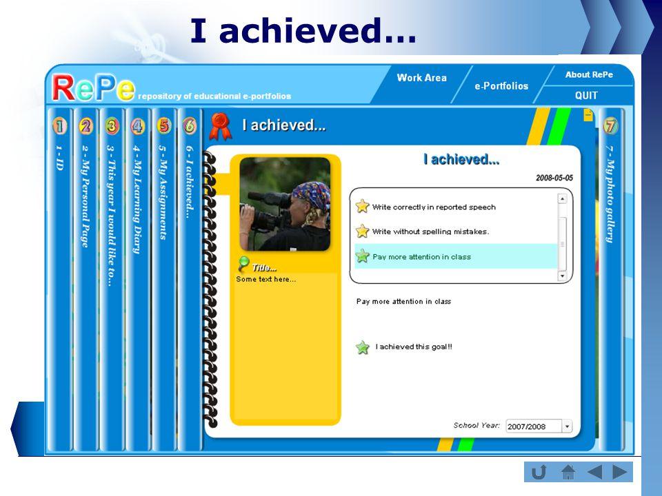 I achieved…
