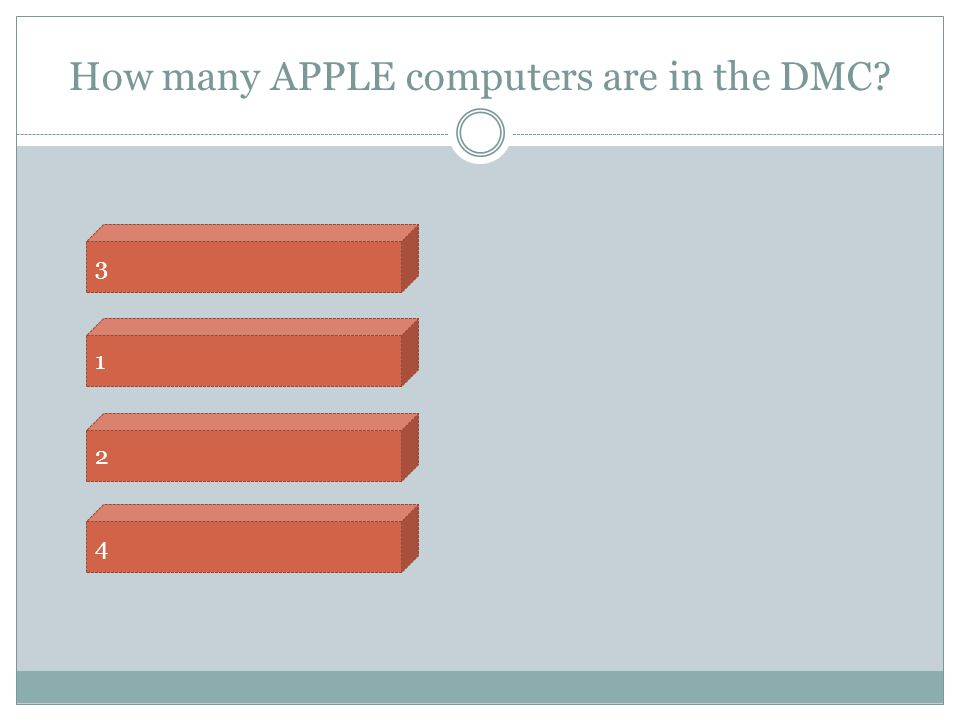 How many APPLE computers are in the DMC? 4 2 1 3