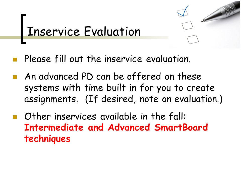 Inservice Evaluation Please fill out the inservice evaluation.