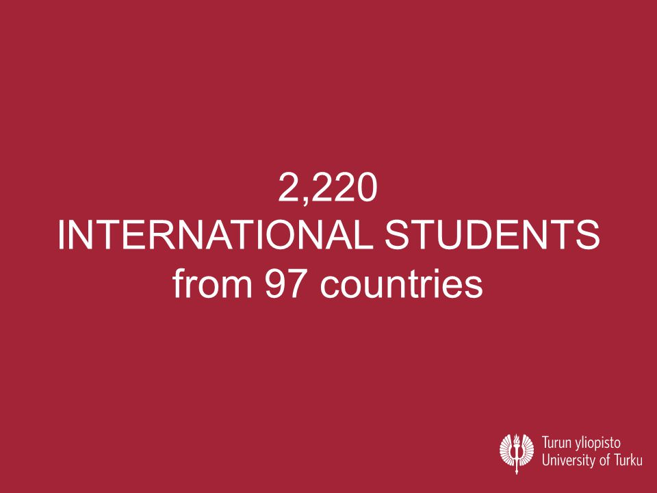 2,220 INTERNATIONAL STUDENTS from 97 countries