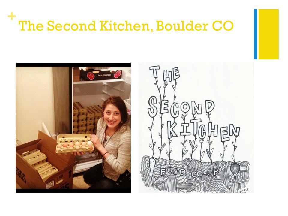 + The Second Kitchen, Boulder CO