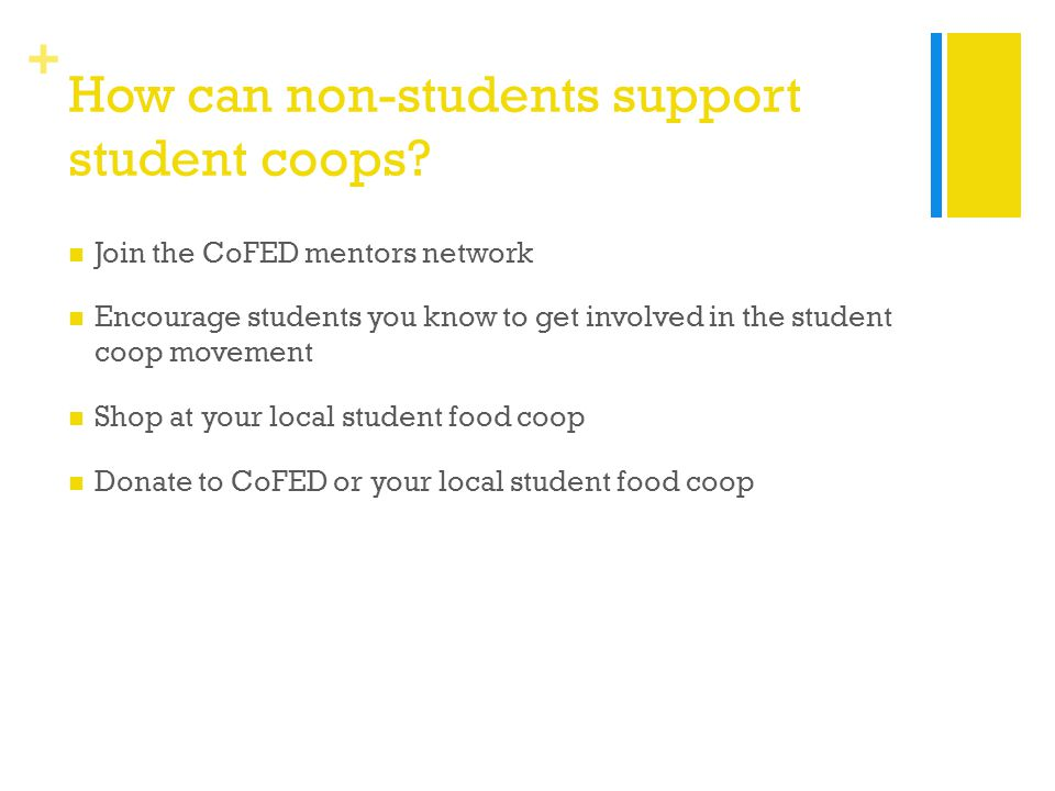+ How can non-students support student coops.