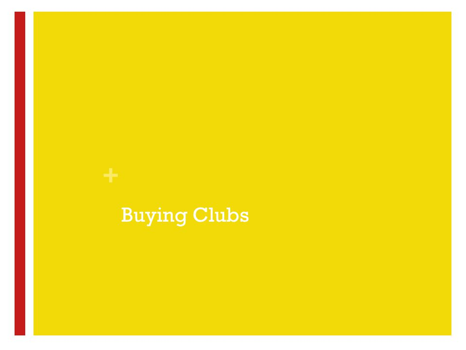 + Buying Clubs